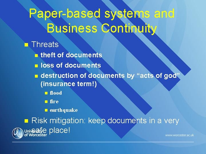 Paper-based systems and Business Continuity Threats theft of documents loss of documents destruction of
