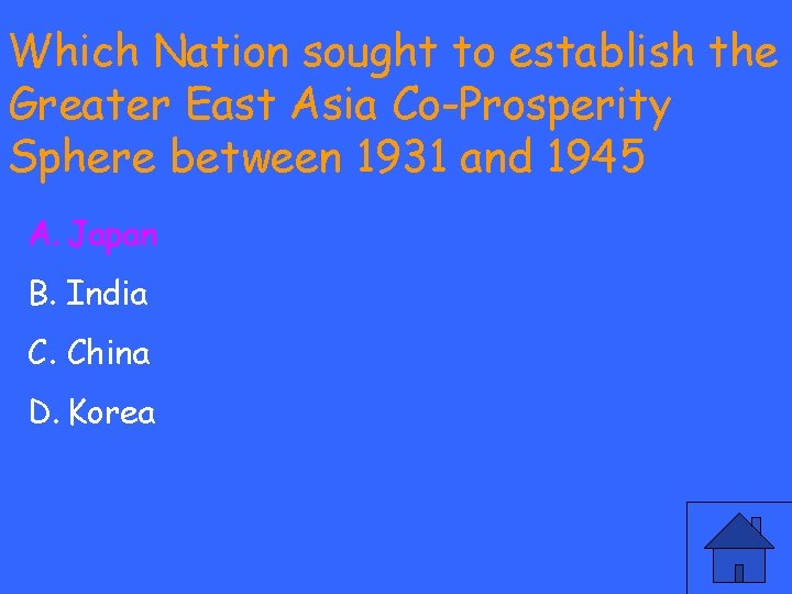 Which Nation sought to establish the Greater East Asia Co-Prosperity Sphere between 1931 and