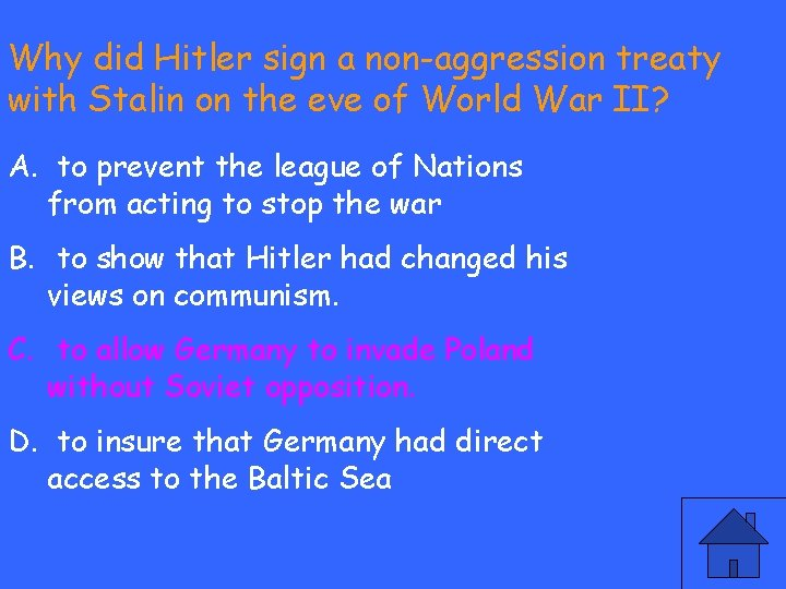 Why did Hitler sign a non-aggression treaty with Stalin on the eve of World