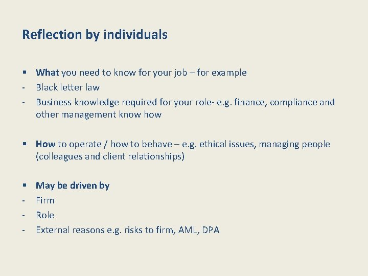 Reflection by individuals § What you need to know for your job – for