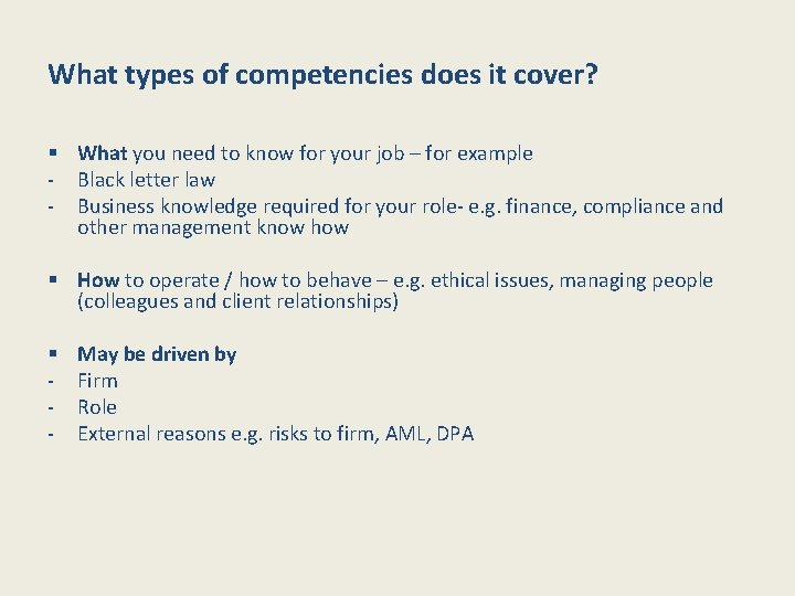 What types of competencies does it cover? § What you need to know for