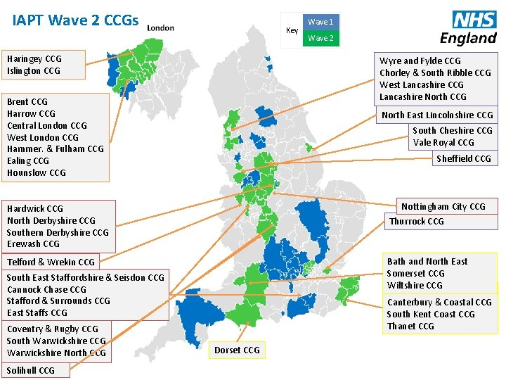 IAPT Wave 2 CCGs Key Haringey CCG Islington CCG North East Lincolnshire CCG South