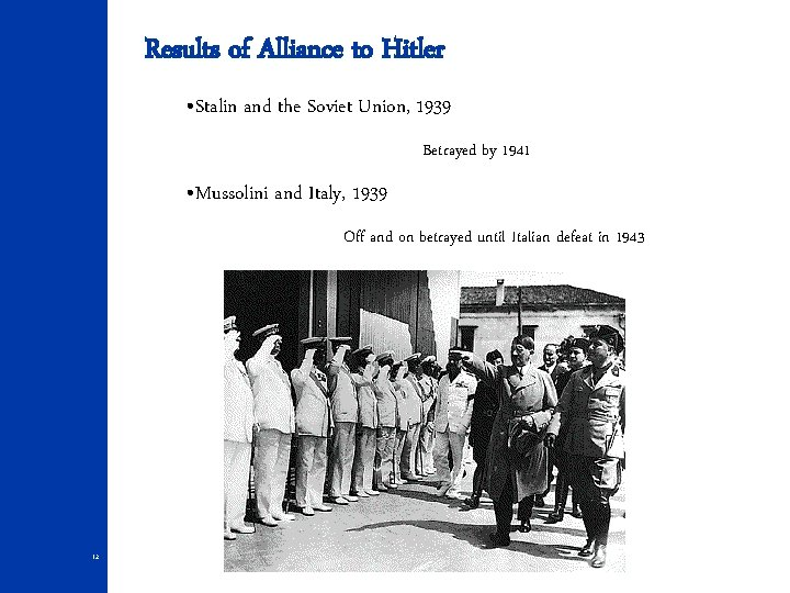 Results of Alliance to Hitler • Stalin and the Soviet Union, 1939 Betrayed by