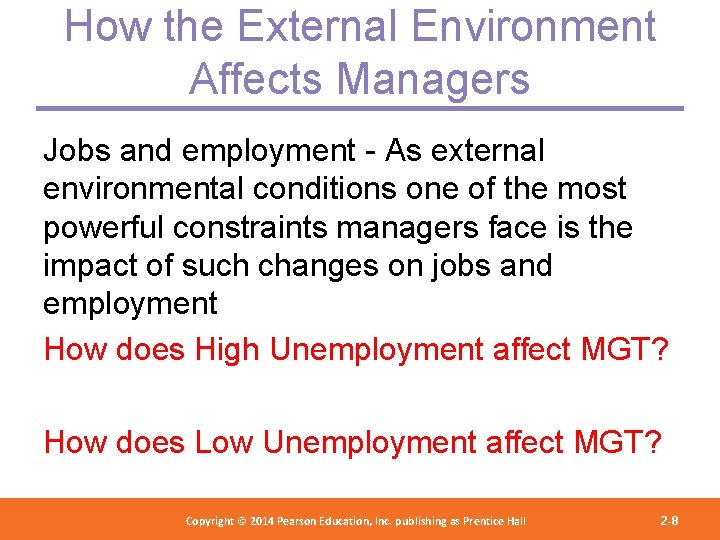 How the External Environment Affects Managers Jobs and employment - As external environmental conditions