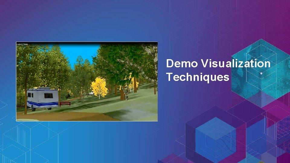 Demo Visualization Techniques