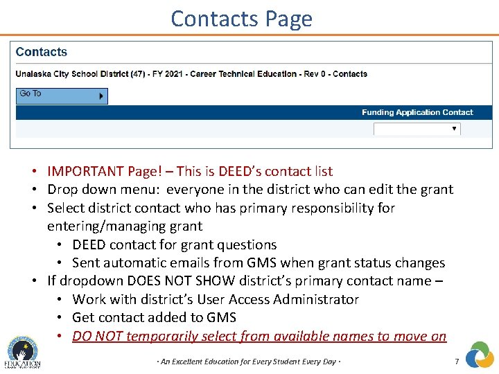 Contacts Page • IMPORTANT Page! – This is DEED's contact list • Drop down