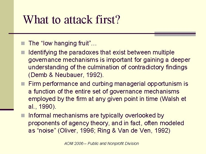"""What to attack first? n The """"low hanging fruit""""… n Identifying the paradoxes that"""