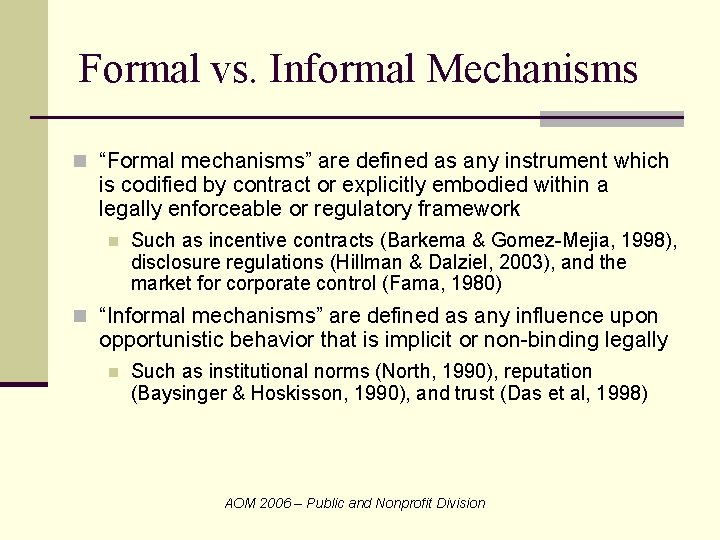 """Formal vs. Informal Mechanisms n """"Formal mechanisms"""" are defined as any instrument which is"""