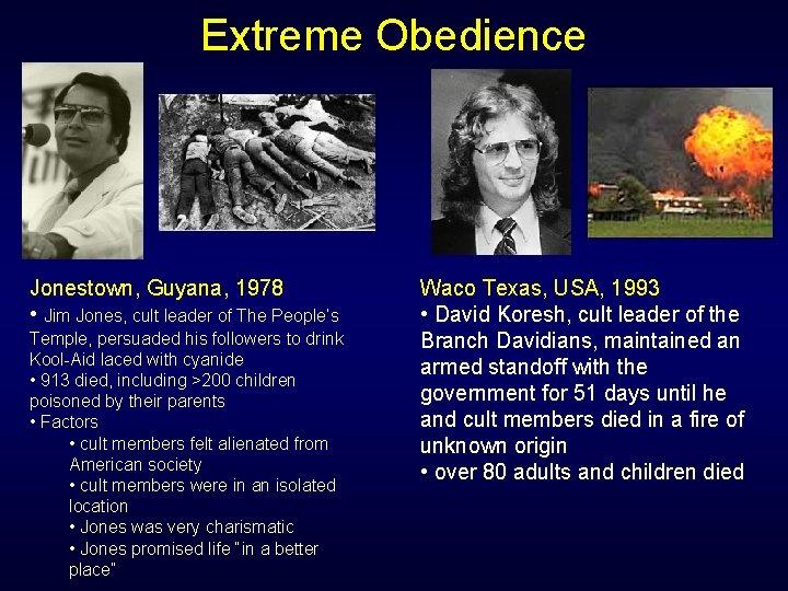 Extreme Obedience Jonestown, Guyana, 1978 • Jim Jones, cult leader of The People's Temple,