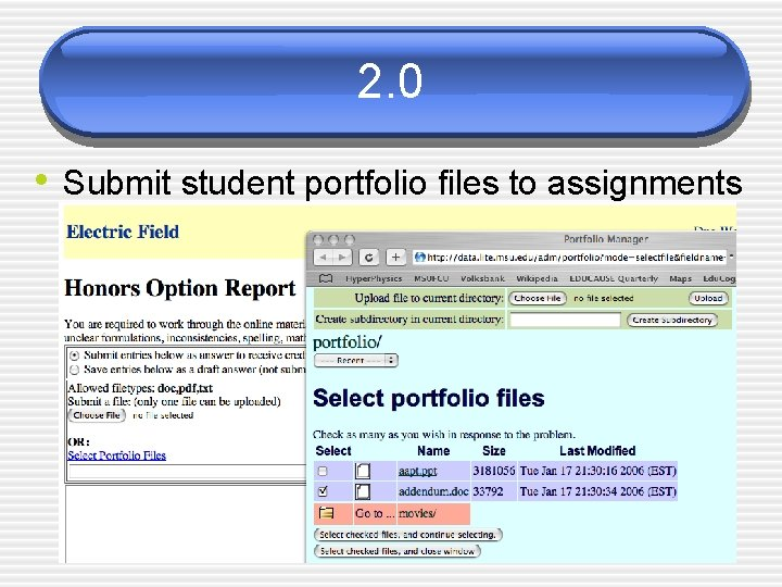 2. 0 • Submit student portfolio files to assignments