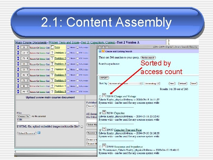 2. 1: Content Assembly Sorted by access count