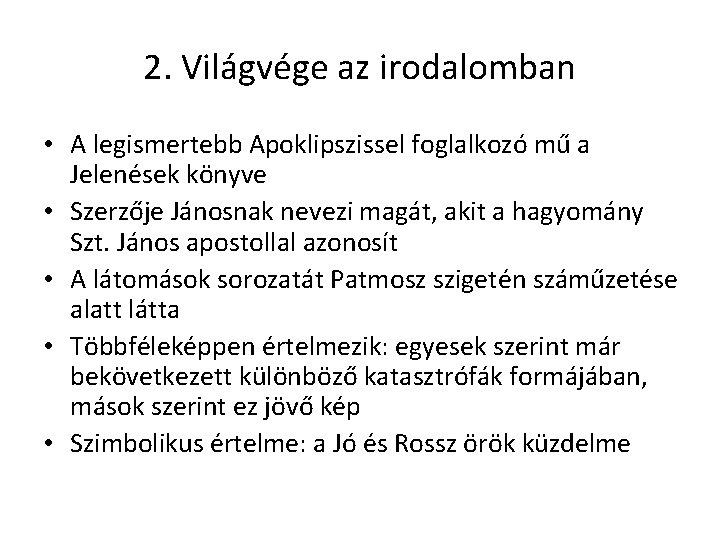 a 4. látomás jó vagy rossz)