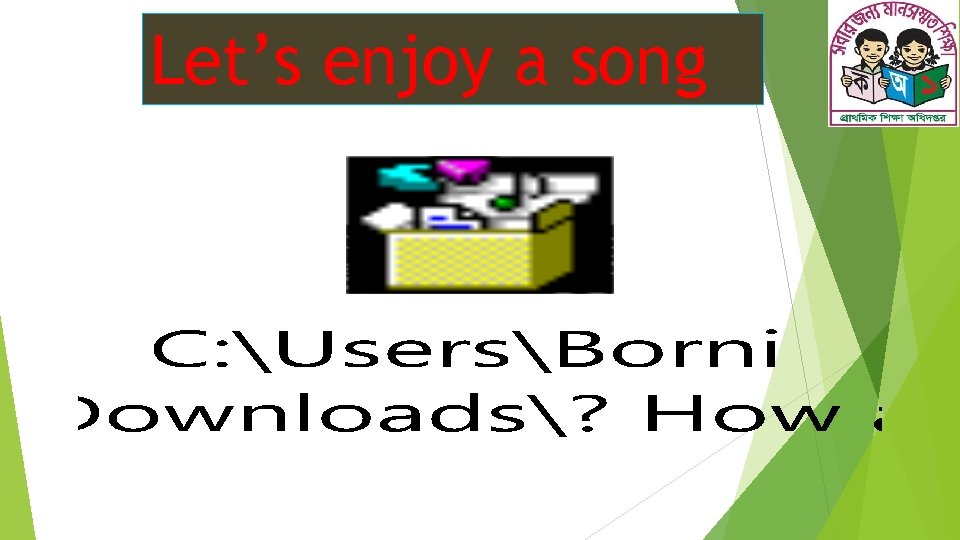 Let's enjoy a song