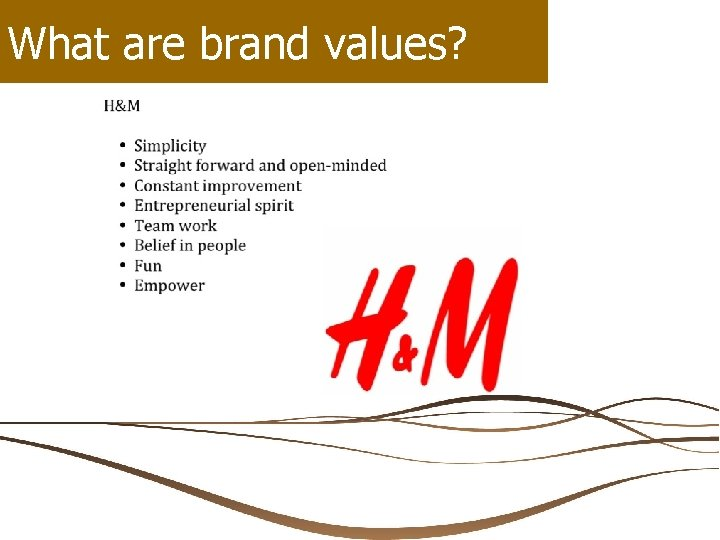 What are brand values?