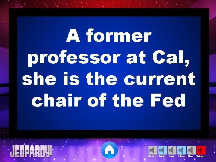 A former professor at Cal, she is the current chair of the Fed Theme