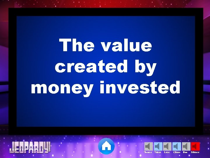 The value created by money invested Theme Timer Lose Cheer Boo Silence