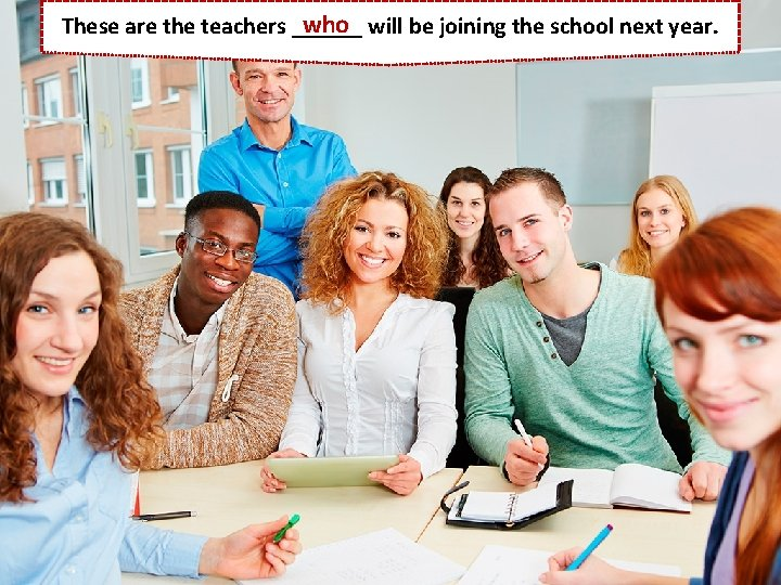 who will be joining the school next year. These are the teachers ______