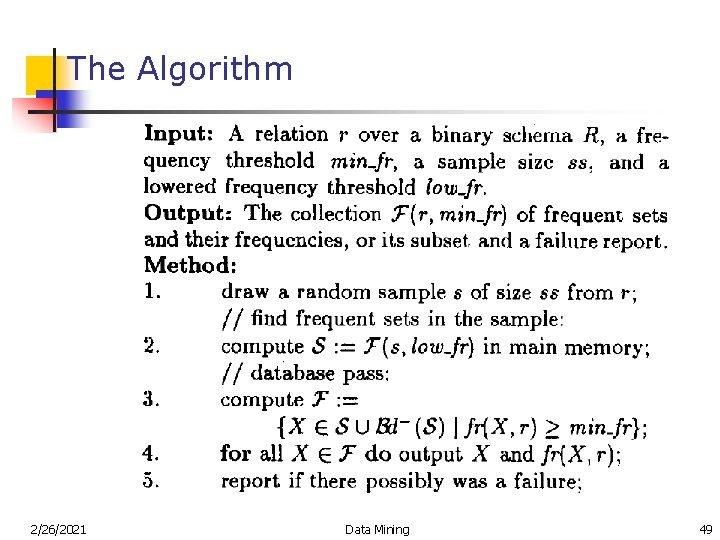 The Algorithm 2/26/2021 Data Mining 49