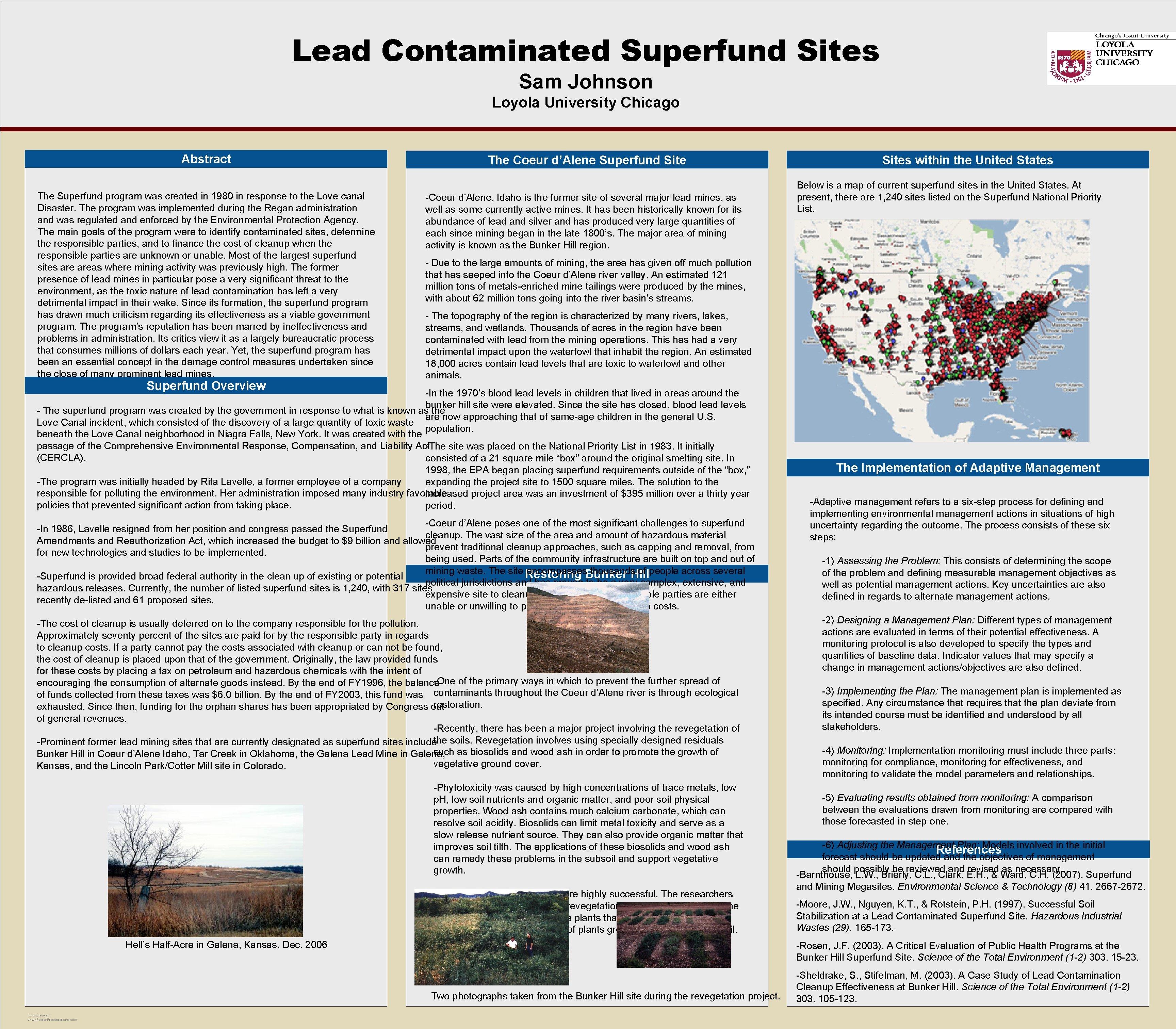 Lead Contaminated Superfund Sites OPTIONAL LOGO HERE Sam Johnson Loyola University Chicago Abstract The