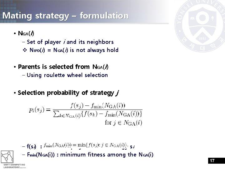 Mating strategy – formulation • NGA(i) – Set of player i and its neighbors