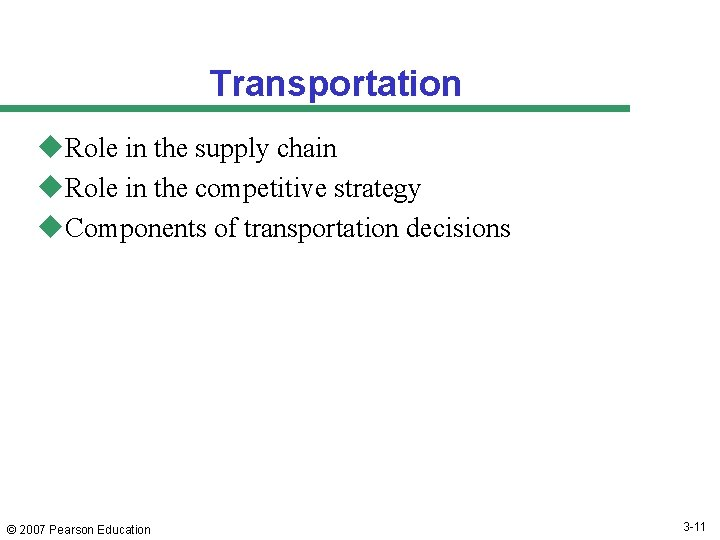 Transportation u. Role in the supply chain u. Role in the competitive strategy u.