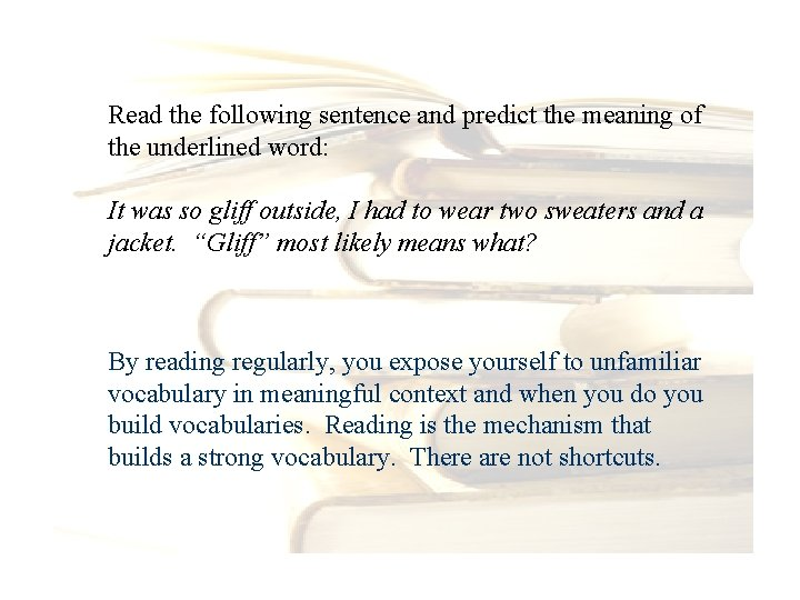 Read the following sentence and predict the meaning of the underlined word: It was