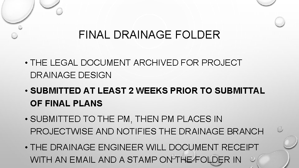 FINAL DRAINAGE FOLDER • THE LEGAL DOCUMENT ARCHIVED FOR PROJECT DRAINAGE DESIGN • SUBMITTED