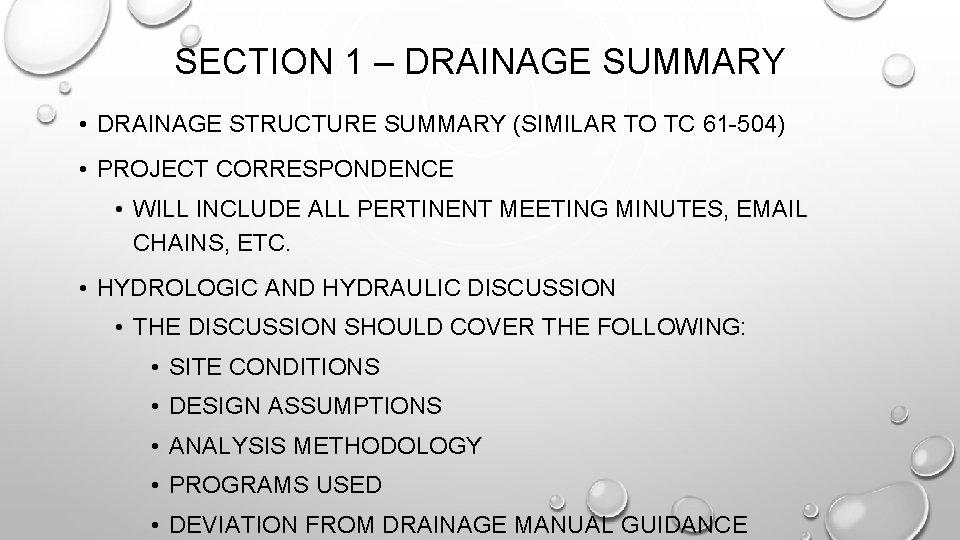 SECTION 1 – DRAINAGE SUMMARY • DRAINAGE STRUCTURE SUMMARY (SIMILAR TO TC 61 -504)