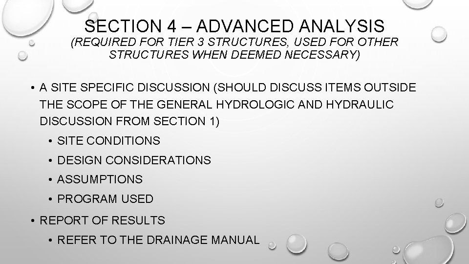 SECTION 4 – ADVANCED ANALYSIS (REQUIRED FOR TIER 3 STRUCTURES, USED FOR OTHER STRUCTURES
