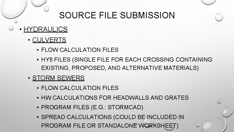 SOURCE FILE SUBMISSION • HYDRAULICS • CULVERTS • FLOW CALCULATION FILES • HY 8