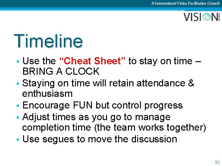 """© International Vision Facilitation Council Timeline • Use the """"Cheat Sheet"""" to stay on"""