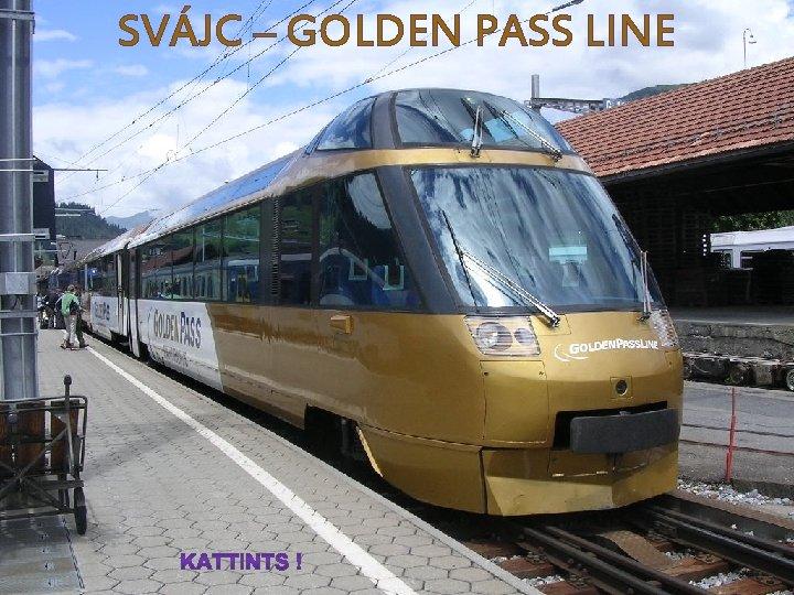SVÁJC – GOLDEN PASS LINE