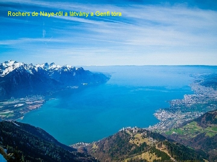 Rochers de Naye-ről a látvány a Genfi tóra