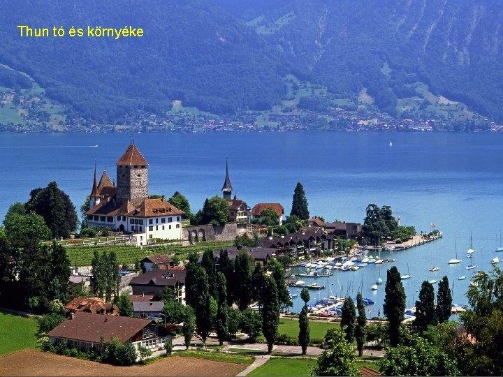 Thun tó és környéke