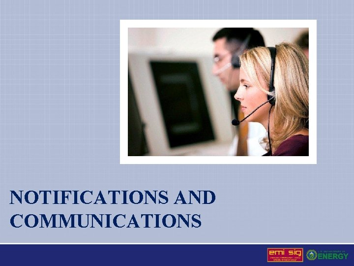 NOTIFICATIONS AND COMMUNICATIONS
