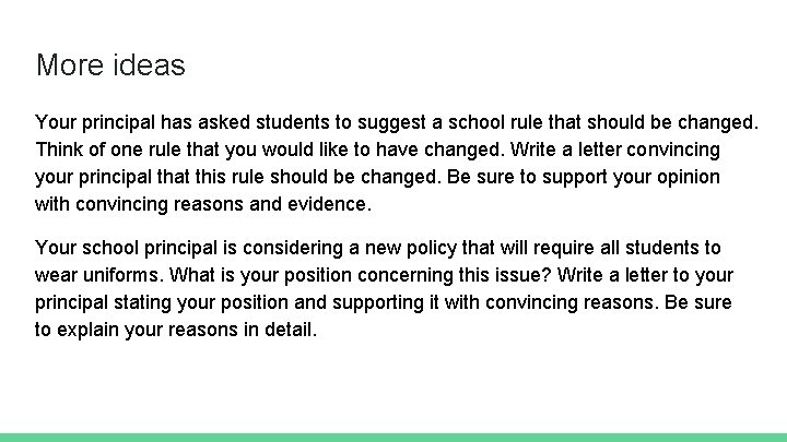 More ideas Your principal has asked students to suggest a school rule that should