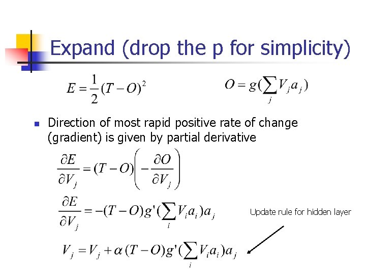 Expand (drop the p for simplicity) n Direction of most rapid positive rate of