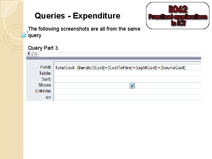 Queries - Expenditure The following screenshots are all from the same query Query Part