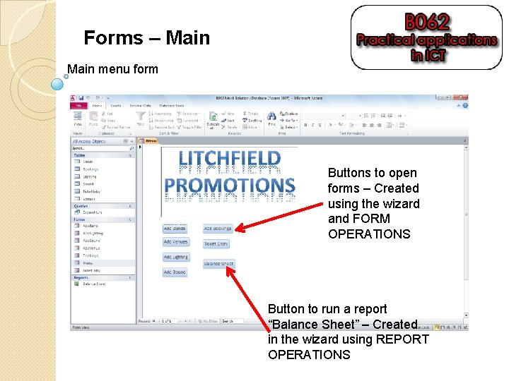 Forms – Main menu form Buttons to open forms – Created using the wizard
