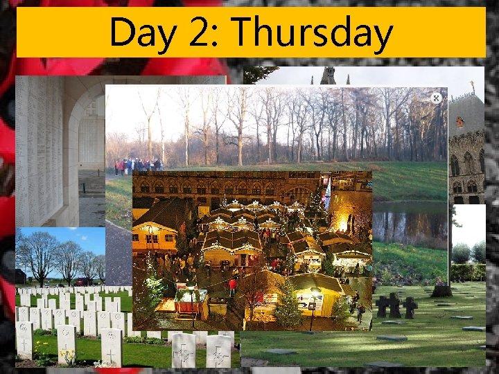 Day 2: Thursday