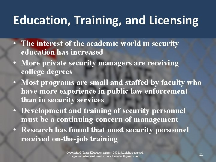 Education, Training, and Licensing • The interest of the academic world in security education