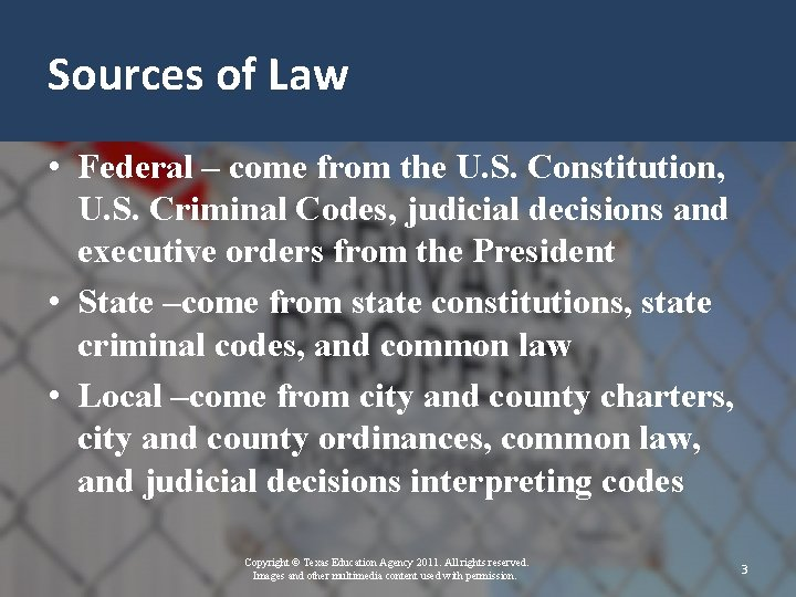 Sources of Law • Federal – come from the U. S. Constitution, U. S.