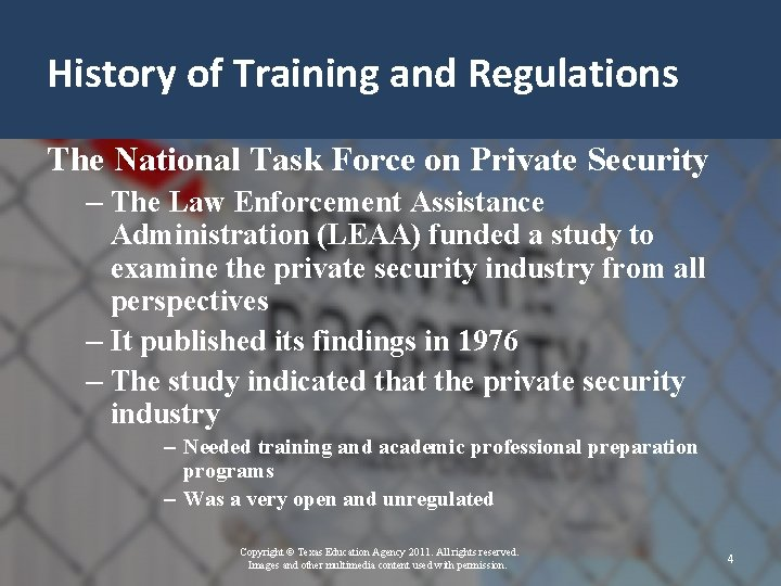 History of Training and Regulations The National Task Force on Private Security – The