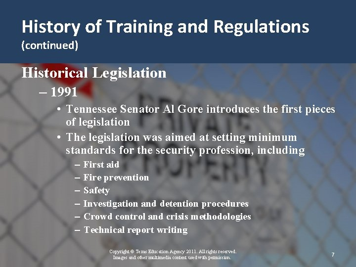 History of Training and Regulations (continued) Historical Legislation – 1991 • Tennessee Senator Al