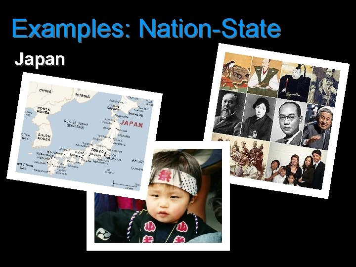 Examples: Nation-State Japan
