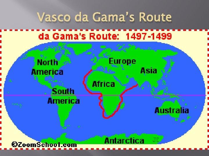 Vasco da Gama's Route