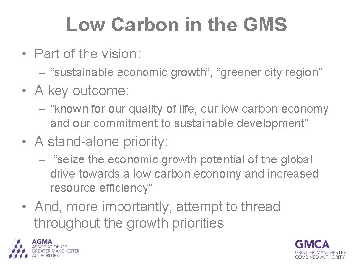 """Low Carbon in the GMS • Part of the vision: – """"sustainable economic growth"""","""