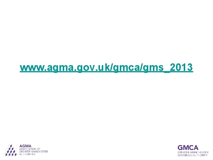 www. agma. gov. uk/gmca/gms_2013