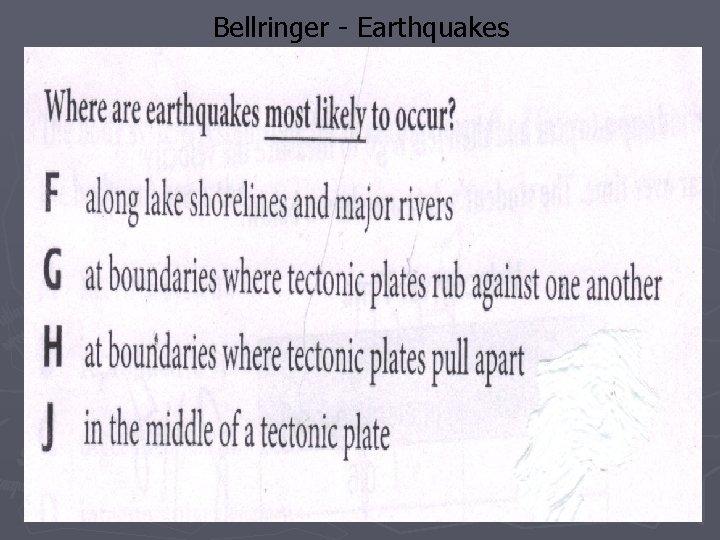 Bellringer - Earthquakes