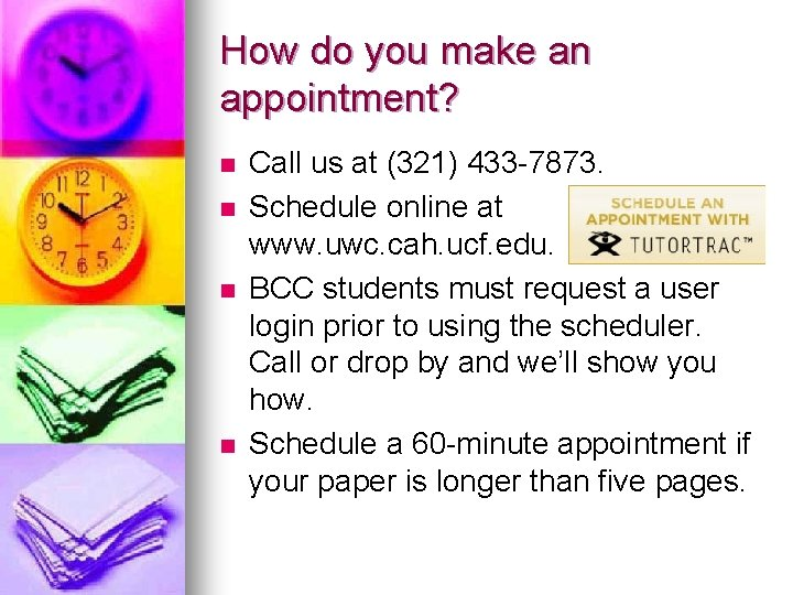 How do you make an appointment? n n Call us at (321) 433 -7873.